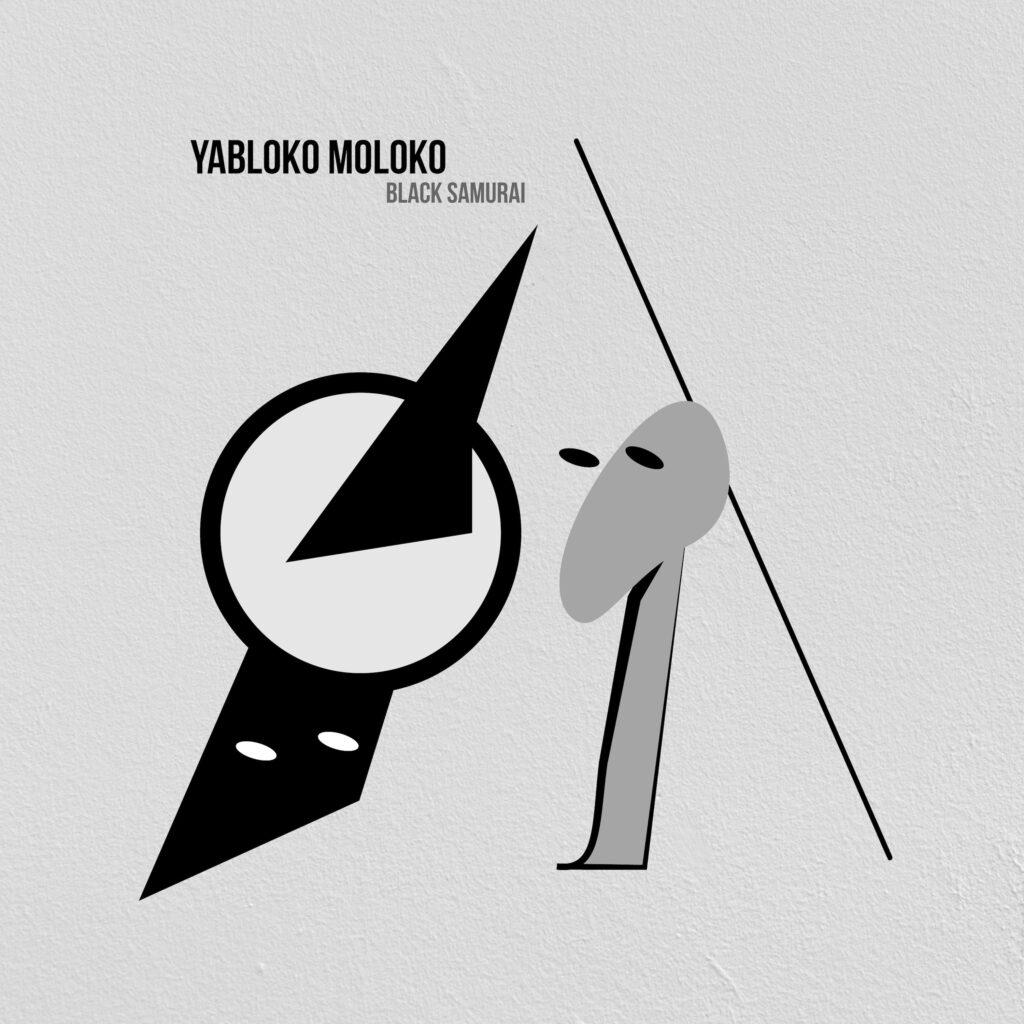 Yabloko Moloko - Black Samurai